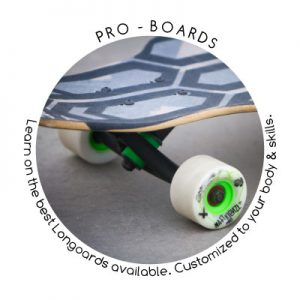Pro-Longboards are the standard equipment of the Longboard-Masterclass Skateschool.